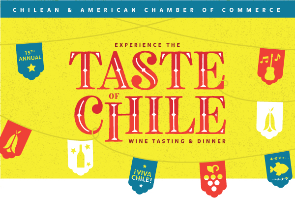Chilean & American Chamber of Commerce | 15th Annual Experience the Taste of Chile