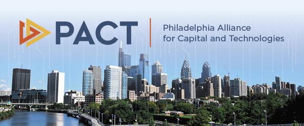 Philadelphia Alliance for Capital and Technologies (PACT) | November 2019 Membership Drive