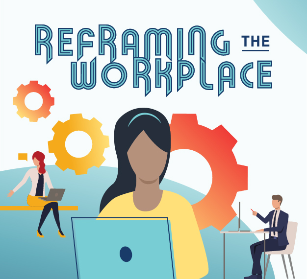 [Virtual] Reframing the Workplace: Preparing for Change to How and Where We Work