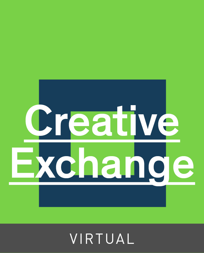 [Virtual] Creative Exchange
