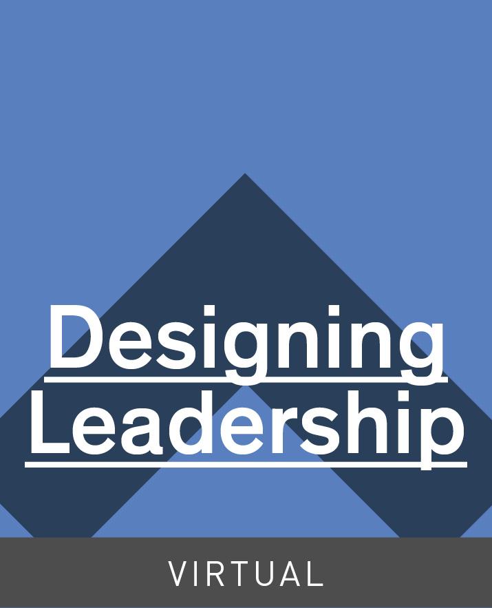 [Virtual] Designing Leadership