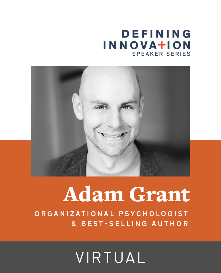[Virtual] Defining Innovation Presents Adam Grant