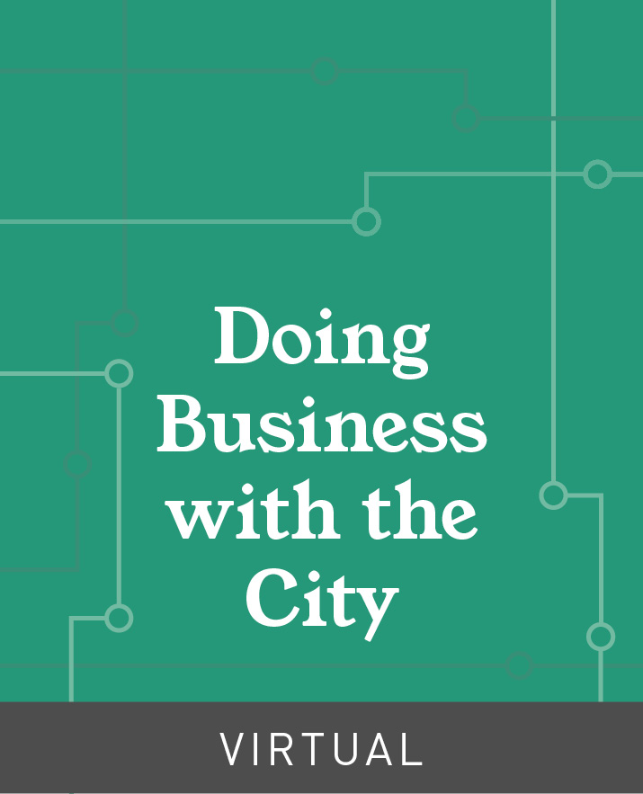 [Virtual] Doing Business with the City