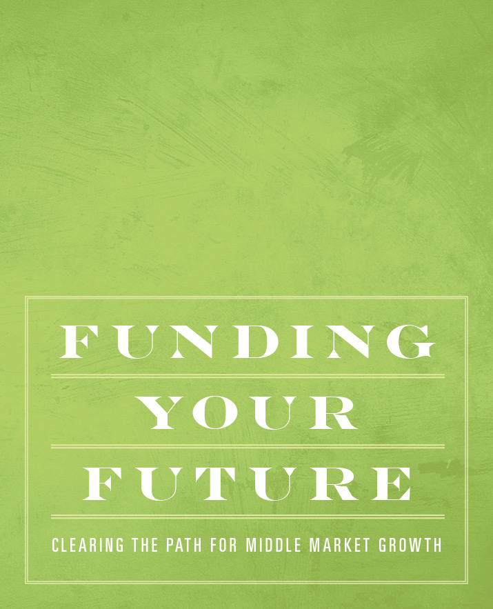 Funding Your Future: Clearing the Path for Middle Market Growth