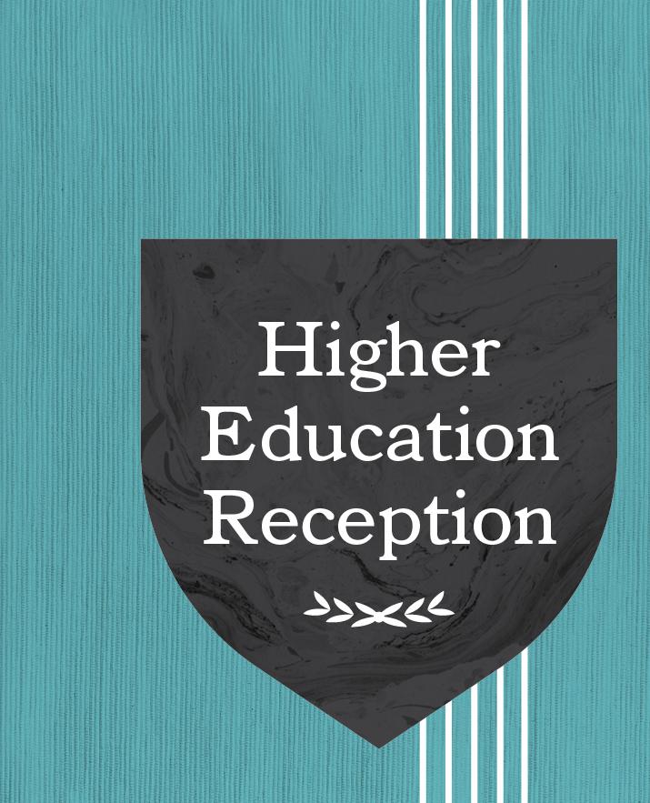 Higher Education Reception