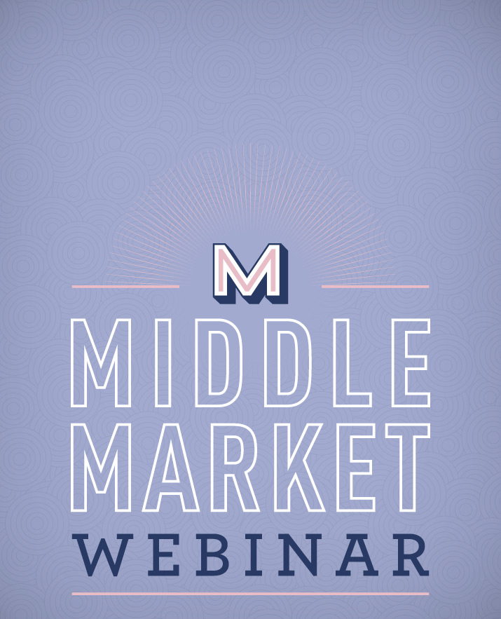 [Webinar] The Middle Market Forecast: Trends for Growing Companies