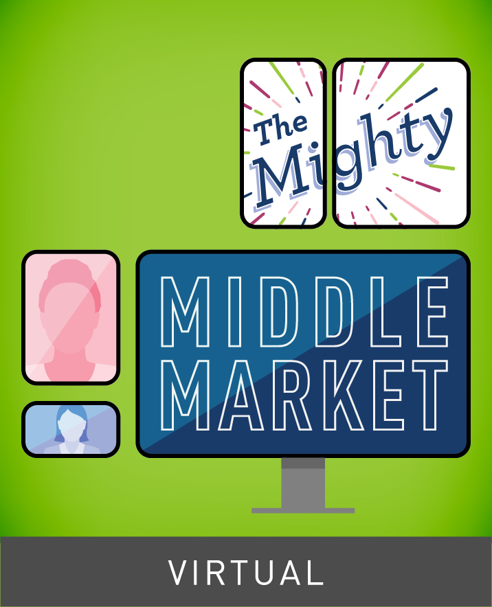 [Virtual] The Mighty Middle Market: Reengaging Customers and Clients in a Digital World