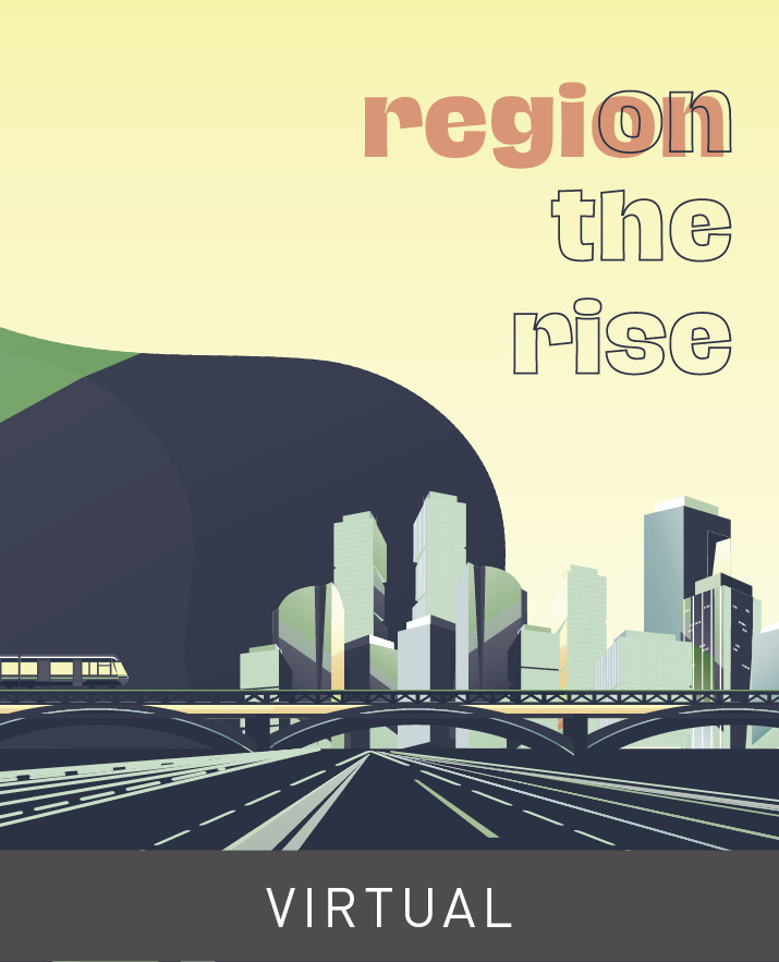 [Virtual] -	Region on the Rise: Improving Infrastructure in a Recovering Economy