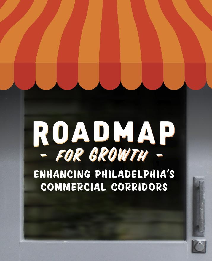 Roadmap for Growth: Enhancing Philadelphia's Commercial Corridors