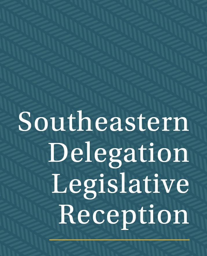 Southeastern Delegation Legislative Reception