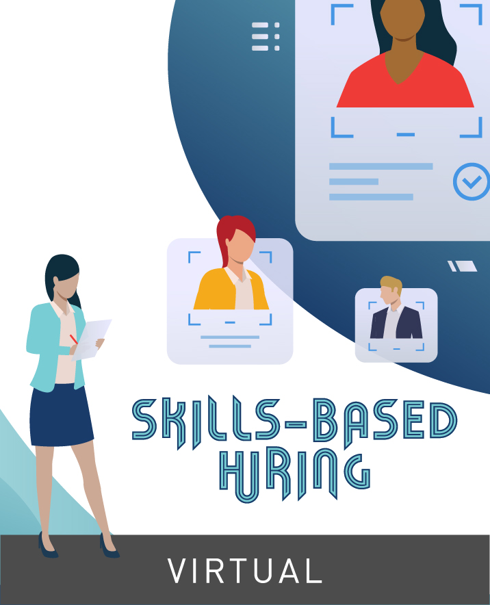[Virtual] Skills-Based Hiring: Boosting Recruitment and Economic Opportunity